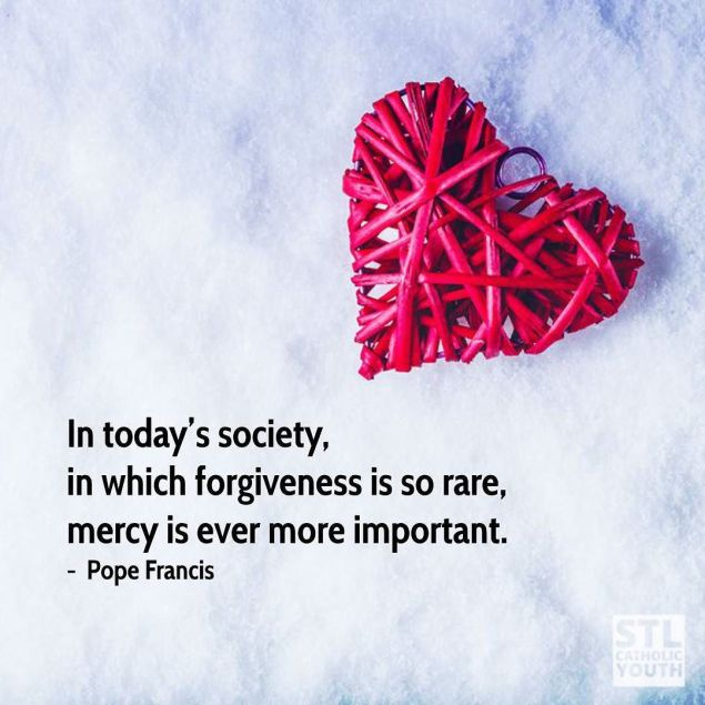 In-todays-society-in-which-forgiveness-is-so-rare-mercy-is-ever-more-important.