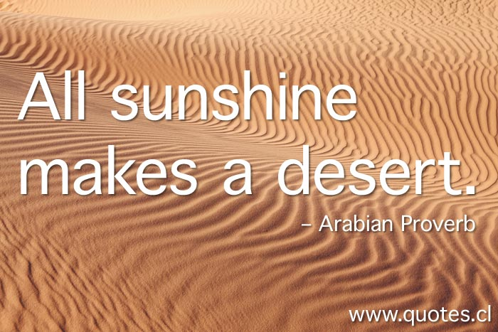 all-sunshine-makes-desert