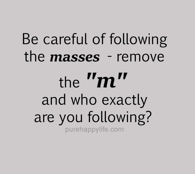 be-careful-of-following
