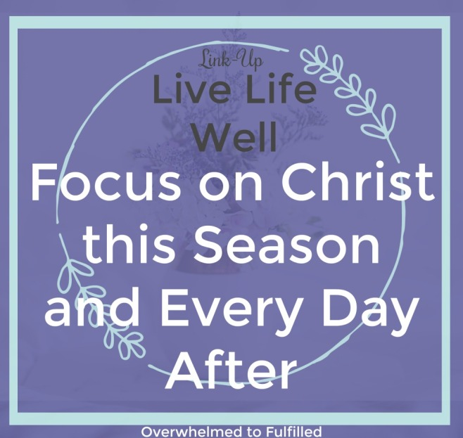 Focus-on-Christ-this-Season-and-Every-Day-After
