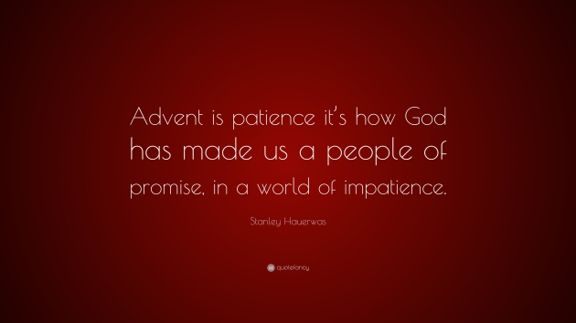 patience advent