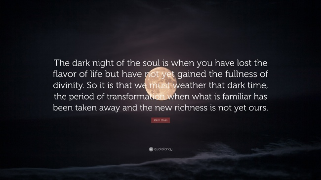 The-dark-night-of-the-soul-is-when-you-have-lost