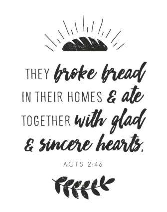broke bread