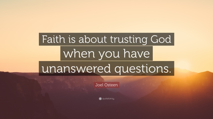 Joel-Osteen-Quote-Faith-is-about-trusting-God-when-you-have