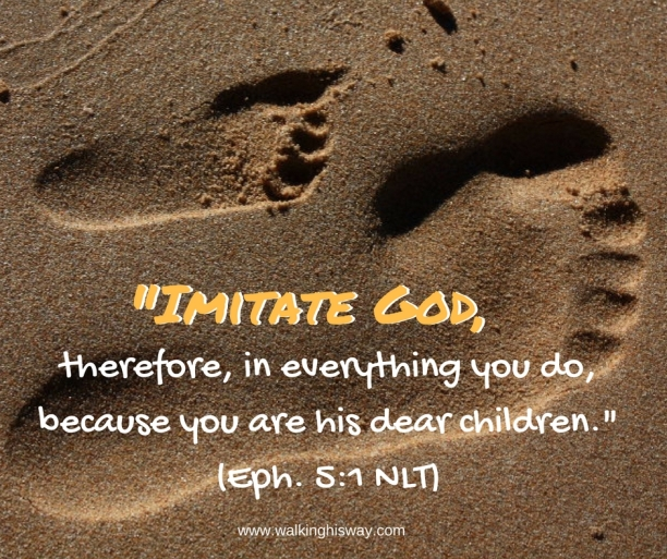 Aug-18-Eph5.1-Imitate-God