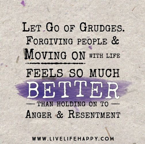 let grudges go