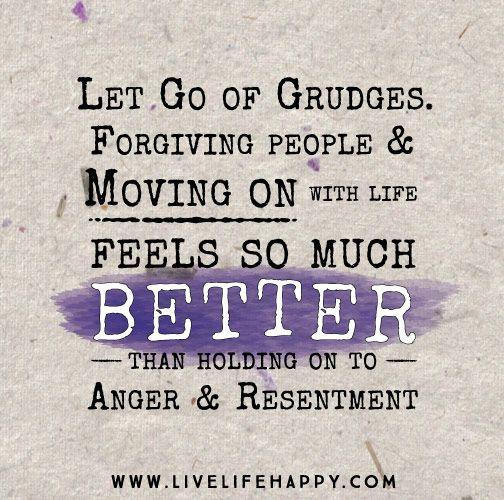 let grudges go
