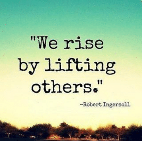 we-rise-by-lifting-others-robert-ingersoll-always-be-kind-13113374